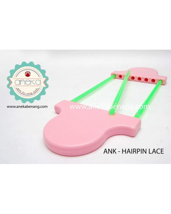 ANK - Hairpin Lace